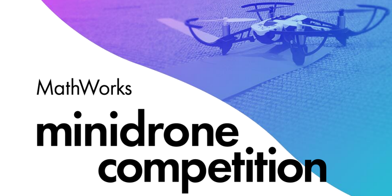 MathWorks Minidrone Competition at USC 2020